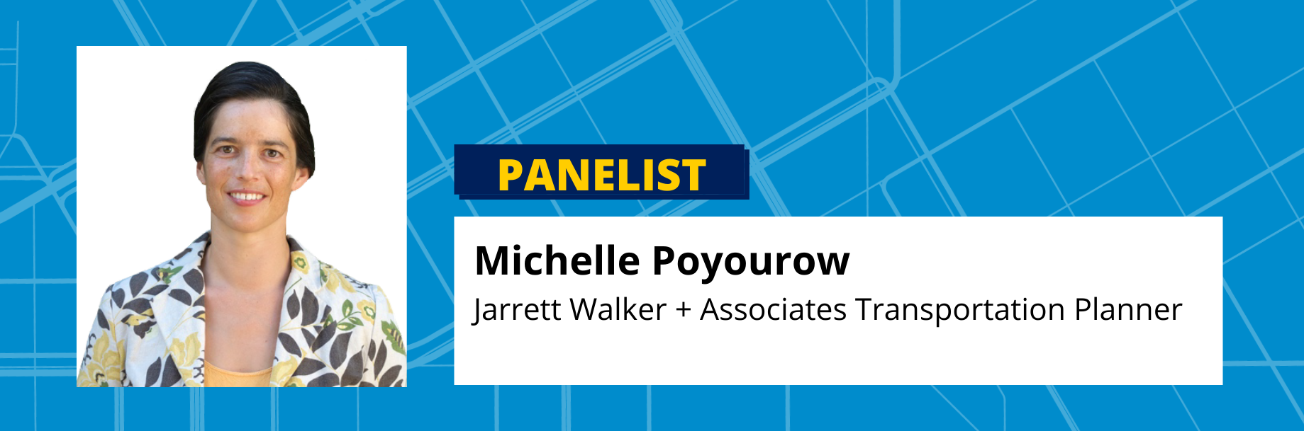 Michelle Poyourow Jarrett Walker + Associates Transportation Planner